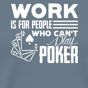 PLAY POKER TEE SHIRT - Men's Premium T-Shirt