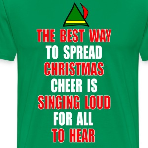 Elf Quote - Christmas Cheer T-Shirts - Men's Premium T-Shirt