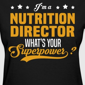 Nutrition Director - Women's T-Shirt