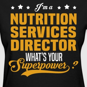 Nutrition Services Director - Women's T-Shirt