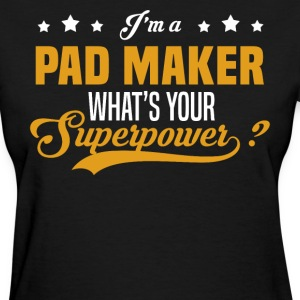 Pad Maker - Women's T-Shirt