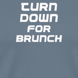 Down for brunch - Men's Premium T-Shirt