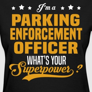 Parking Enforcement Officer - Women's T-Shirt