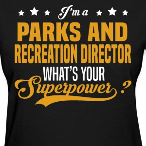 Parks and Recreation Director - Women's T-Shirt