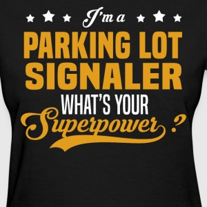 Parking Lot Signaler - Women's T-Shirt