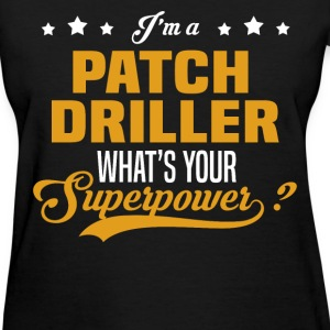 Patch Driller - Women's T-Shirt