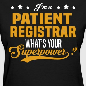 Patient Registrar - Women's T-Shirt