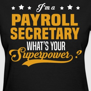Payroll Secretary - Women's T-Shirt