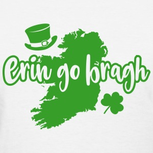 Erin go Bragh - Women's T-Shirt