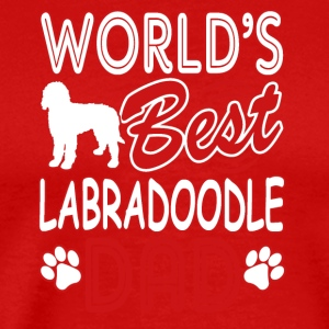 World's Best Labradoodle Dad Dog Owner Tee Shirt - Men's Premium T-Shirt