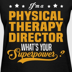 Physical Therapy Director - Women's T-Shirt