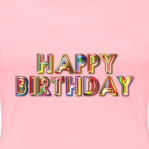 Happy Birthday Typography With Drop Shadow - Women's Premium T-Shirt