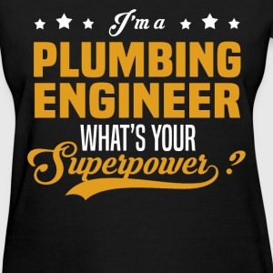 Plumbing Engineer T-Shirts - Women's T-Shirt