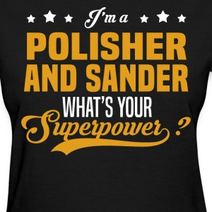 Polisher And Sander T-Shirts - Women's T-Shirt