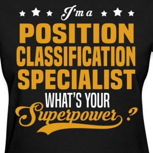 Position Classification Specialist T-Shirts - Women's T-Shirt
