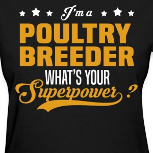 Poultry Breeder T-Shirts - Women's T-Shirt
