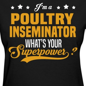 Poultry Inseminator T-Shirts - Women's T-Shirt