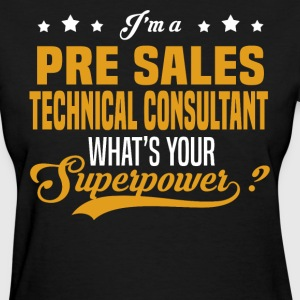 Pre Sales Technical Consultant T-Shirts - Women's T-Shirt