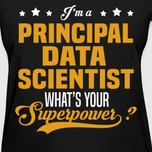 Principal Data Scientist T-Shirts - Women's T-Shirt