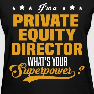 Private Equity Director T-Shirts - Women's T-Shirt
