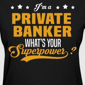 Private Banker T-Shirts - Women's T-Shirt