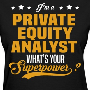 Private Equity Analyst T-Shirts - Women's T-Shirt