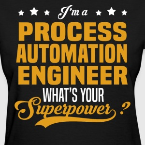 Process Automation Engineer T-Shirts - Women's T-Shirt