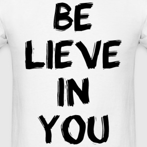Believe in you - black T-Shirts - Men's T-Shirt