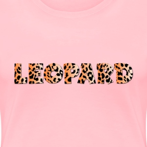 Leopard Typography 2 No Stroke With Drop Shadow - Women's Premium T-Shirt