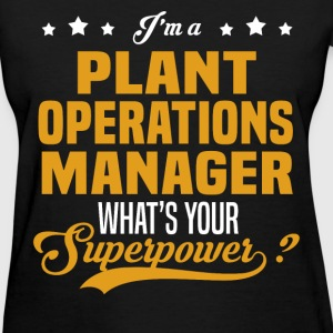 Plant Operations Manager - Women's T-Shirt