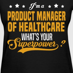 Product Manager of Healthcare - Women's T-Shirt