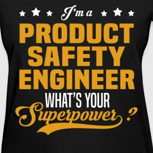 Product Safety Engineer - Women's T-Shirt