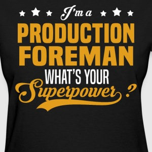 Production Foreman - Women's T-Shirt