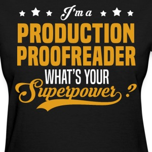Production Proofreader - Women's T-Shirt