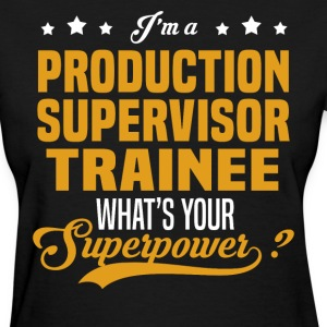 Production Supervisor Trainee - Women's T-Shirt