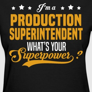 Production Superintendent - Women's T-Shirt