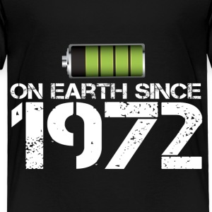 on earth since 1972 - Toddler Premium T-Shirt