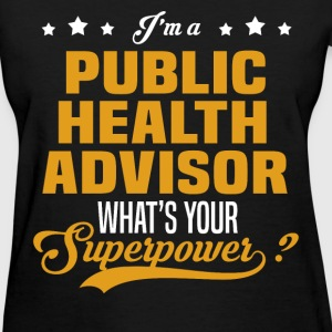 Public Health Advisor - Women's T-Shirt
