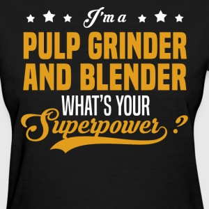 Pulp Grinder And Blender - Women's T-Shirt