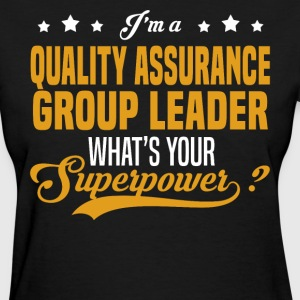 Quality Assurance Group Leader - Women's T-Shirt