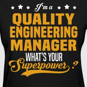 Quality Engineering Manager - Women's T-Shirt