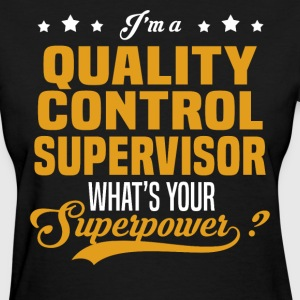 Quality Control Supervisor - Women's T-Shirt