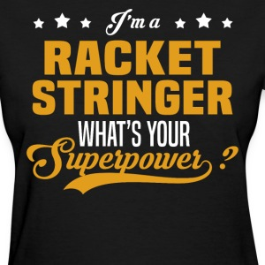 Racket Stringer - Women's T-Shirt