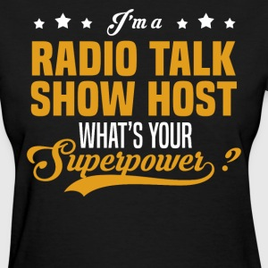 Radio Talk Show Host - Women's T-Shirt
