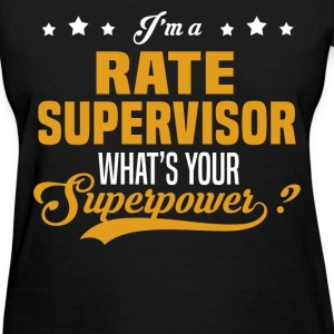 Rate Supervisor - Women's T-Shirt