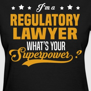 Regulatory Lawyer - Women's T-Shirt