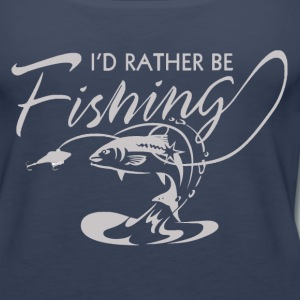 i'd rather be fishing Tanks - Women's Premium Tank Top