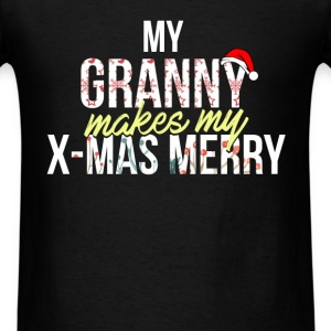 Granny - My Granny makes my X-mas marry! - Men's T-Shirt