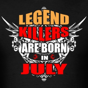 Legend Killers are Born in July - Men's T-Shirt