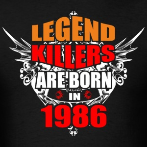 Legend Killers are Born in 1986 - Men's T-Shirt